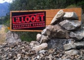 Visitors to Lillooet are welcomed to this Guaranteed Rugged community.